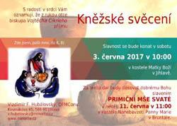 Jihlava: Kněžské svěcení br.Vladimíra Hubálovského (3.6.2017)